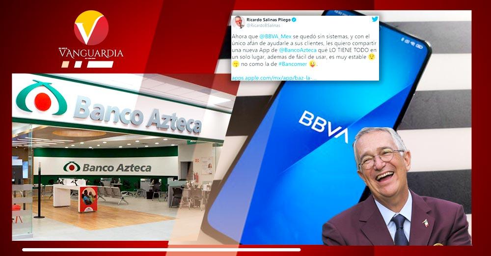 Salinas pliego presume App de Banco Azteca tras fallas de BBVA