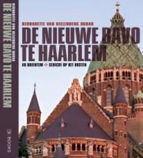 Een van mijn mooiste projecten: 'De nieuwe Bavo te Haarlem, Ad orientem | Gericht op het oosten', Stichting Kathedrale Basiliek Sint Bavo, WBOOKS 2016.