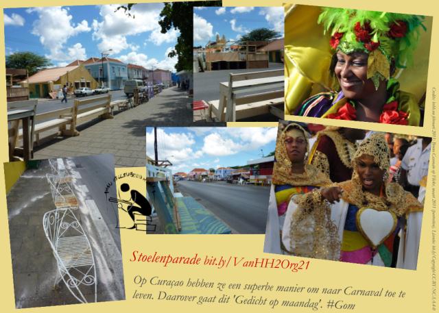 Met 'Gedicht op maandag' gaan we naar Carnaval op Curaçao. De Stoelenparade laat zien wat daaraan voorafgaat. Niet alleen het feest wordt opgebouwd, maar ook de stemming. Collage bvhh.nu 2019 met foto's van bvhh.nu en Bruno Casonato uit 2011.
