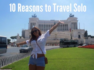 10 Reasons to Travel Solo