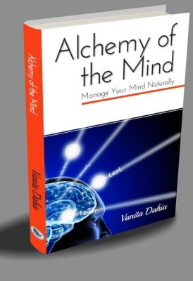 Alchemy of the Mind - Vanita Dahia