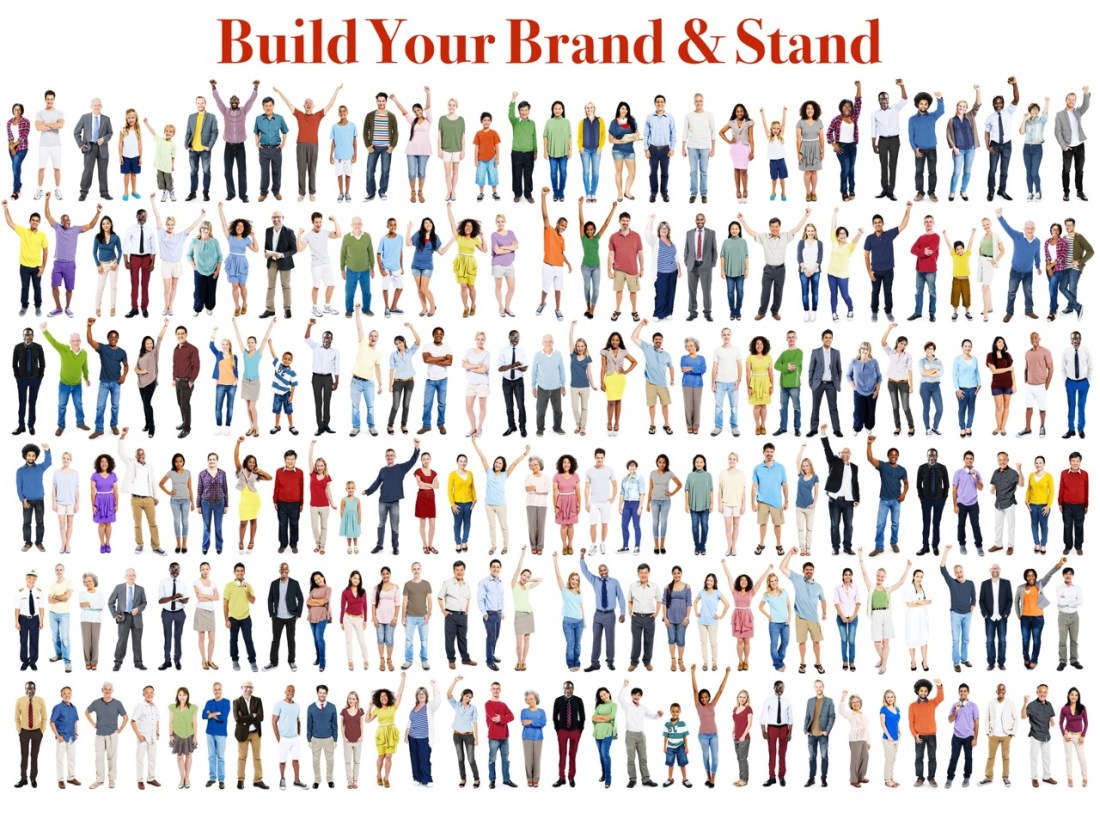 Build Your Brand & Stand