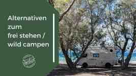 Alternativen zum frei stehen / wild campen
