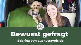 Bewusst gefragt – Sabrina von luckytravels.de