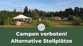 Campen verboten! - Alternative Stellplätze