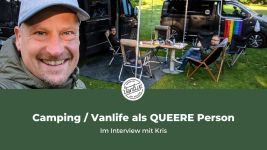 """Queer Vanlife / Camping - Warum """"queeres"""" Reisen und Vanlife """"anders"""" ist"""