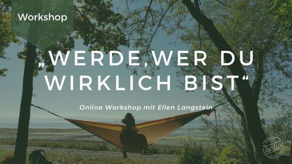 Online Workshop   Werde, wer du wirklich bist.