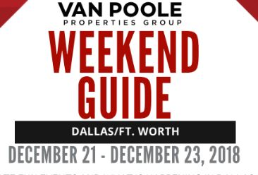 12.21.18 – 12.23.18 Dallas Ft. Worth Weekend Guide