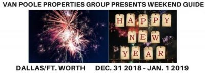 12.31.18 Dallas Ft. Worth New Year's Eve Guide