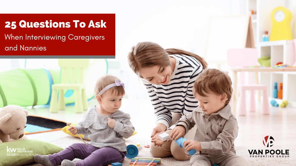 25 Questions for Interviewing Caregivers and Nannies
