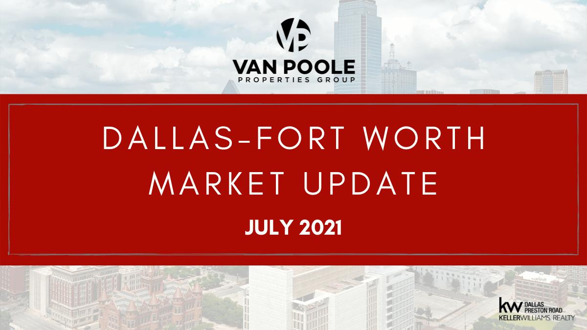Dallas-Fort Worth Market Update – July 2021