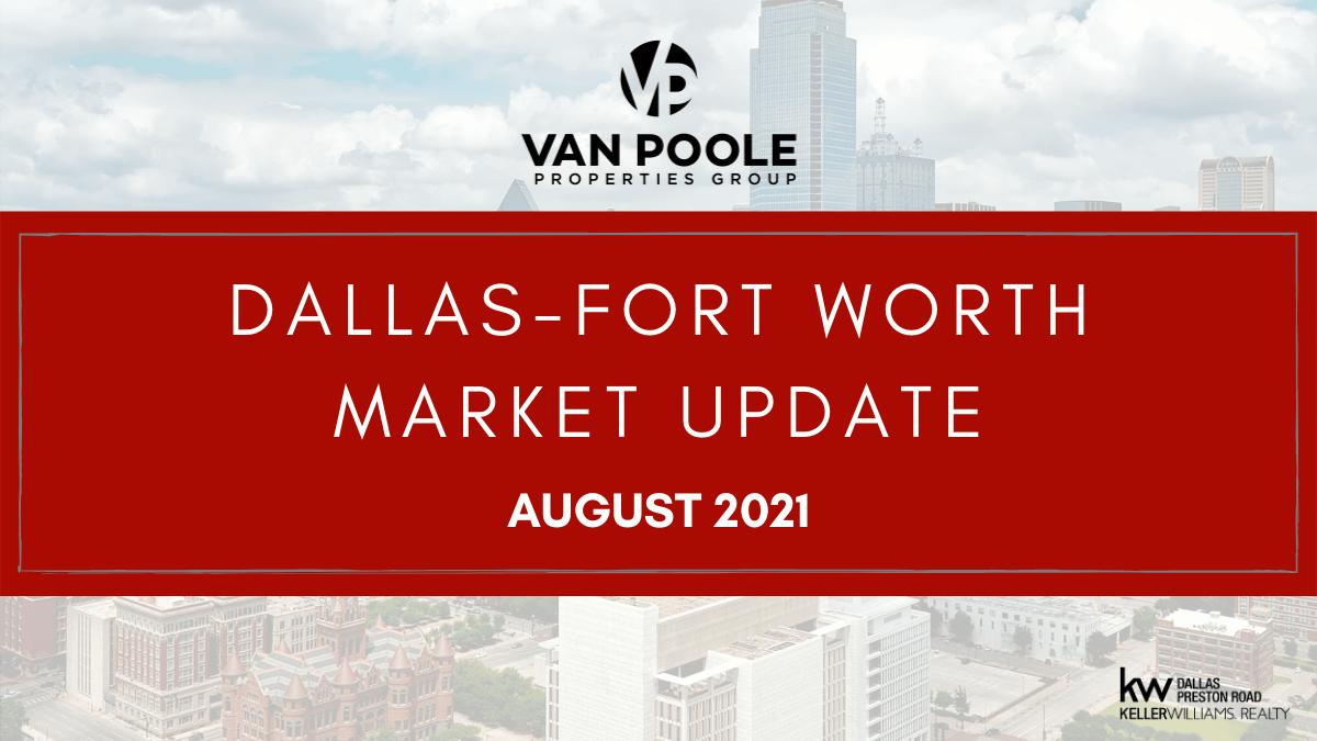 Dallas-Fort Worth Market Update – August 2021