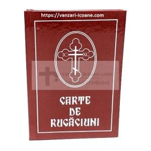 Carte de rugaciuni pentru trebuintele crestinului ortodox