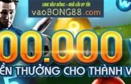 Quà tặng cho thành viên mới chơi vaobong88