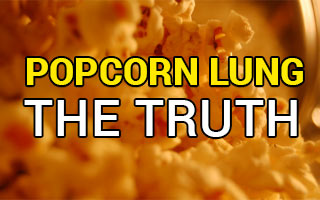 Popcorn Lung & Vaping - The Truth