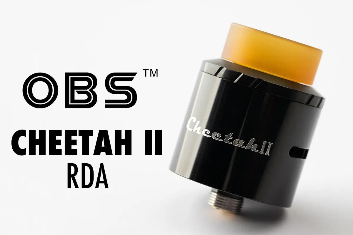 OBS Cheetah II RDA レビュー