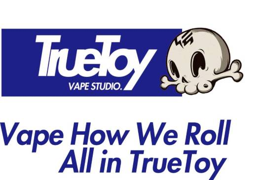 truetoy vape how we roll all in truetoy
