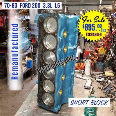 Remanufactured Ford 200 Short Block Engine for sale.