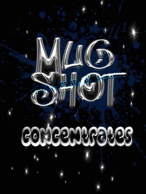 MUG SHOT Concentrates