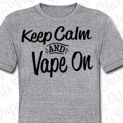 Keep Calm and Vape On - Herren T-SHirt