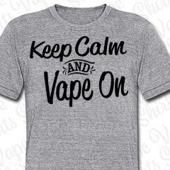 Keep Calm and Vape On - Herren T-SHirt