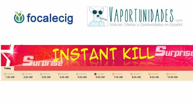 oferta focalecig instant kill hoursec kill
