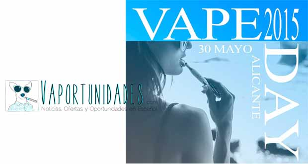 vapeday alicante, day, vape, 2015