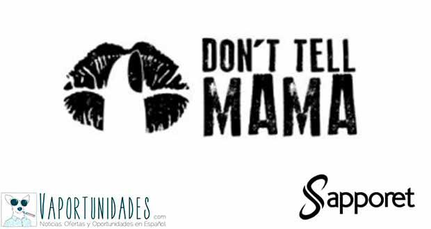 Don't Tell Mama - Nuevos líquidos en Sapporet