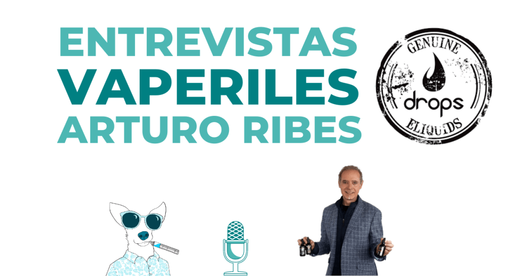entrevistas-vaperiles-arturo-ribes-drops-6