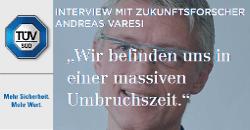 TÜV SÜD Interview mit Andreas Varesi