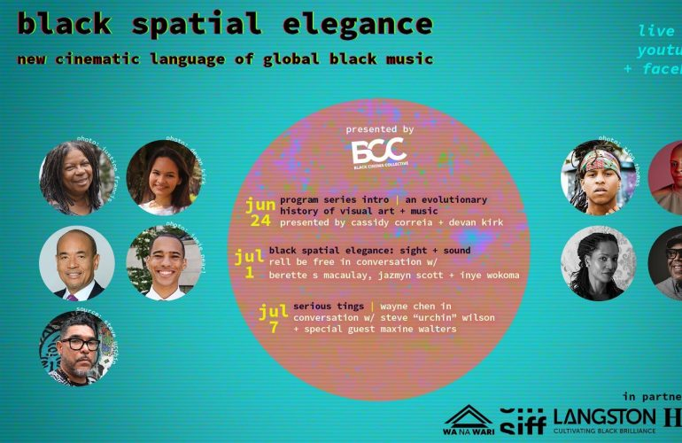 """Image with the text """"black spatial elegance: new cinematic language of global black music"""" hanging above nine circular photographs of BIPOC individuals and a pink circle in the, which reads the dates and titles of upcoming events."""