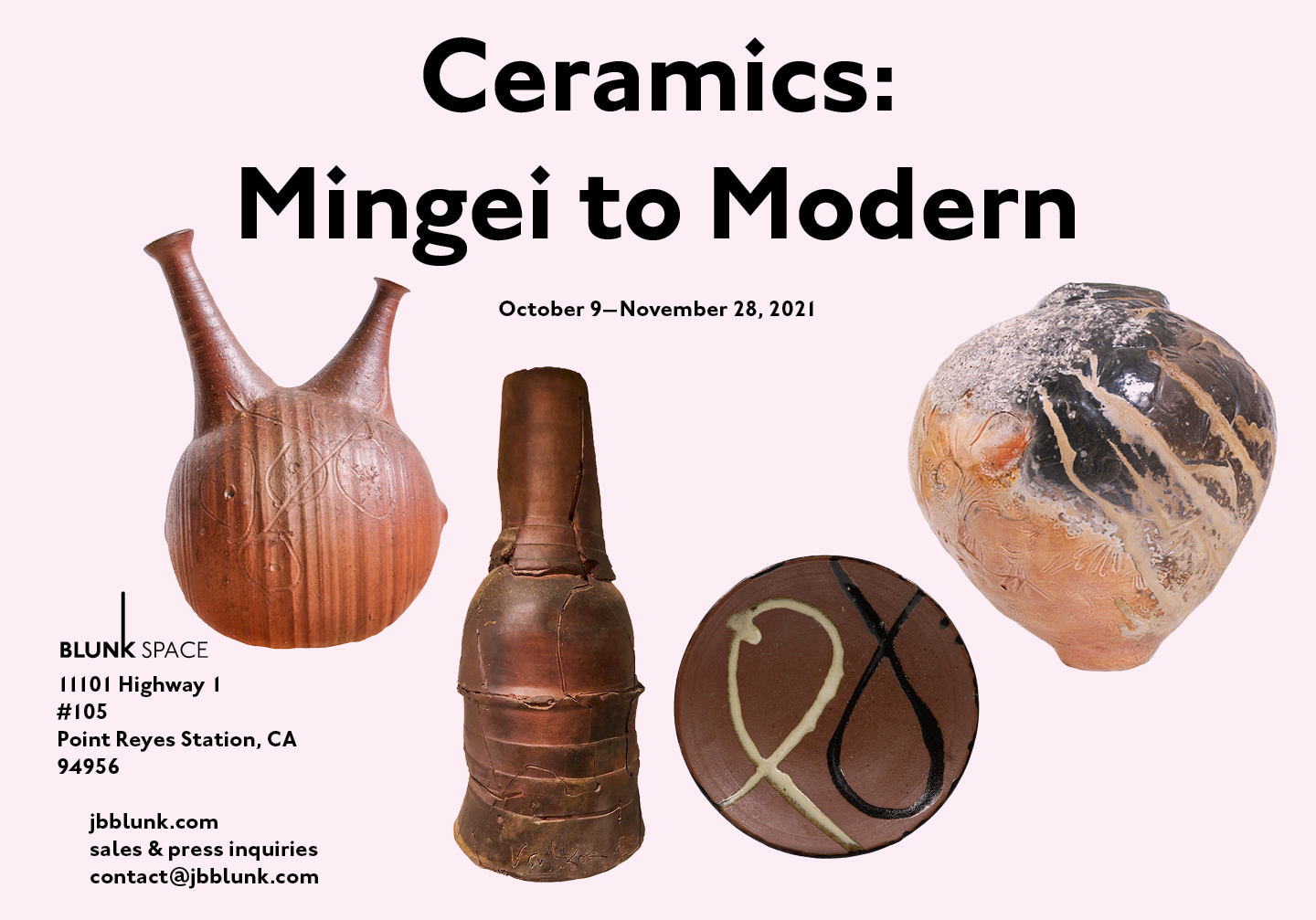 """The text """"Ceramics: Mingei to Modern"""" hovers above four photos of ceramic artworks, three of which are generally spherical and another upright and cylindrical. In the bottom left of the advertisement, the address and contact information for the event are included in small print."""