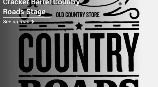 CMA Fest: Cracker Barrel Country Roads Stage Performers Announced!