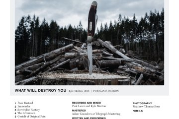 kyle morton what will destroy you