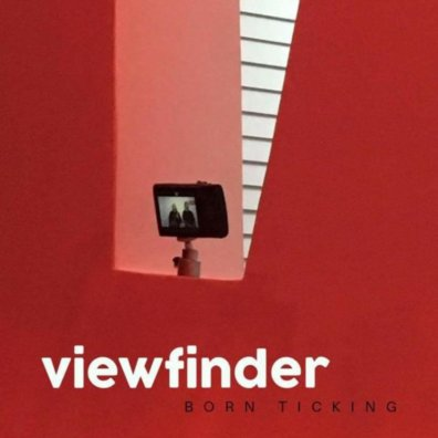 Viewfinder born ticking album art