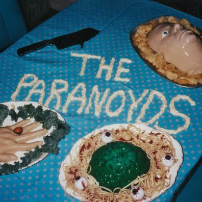 The Paranoyds - Eat Their Own