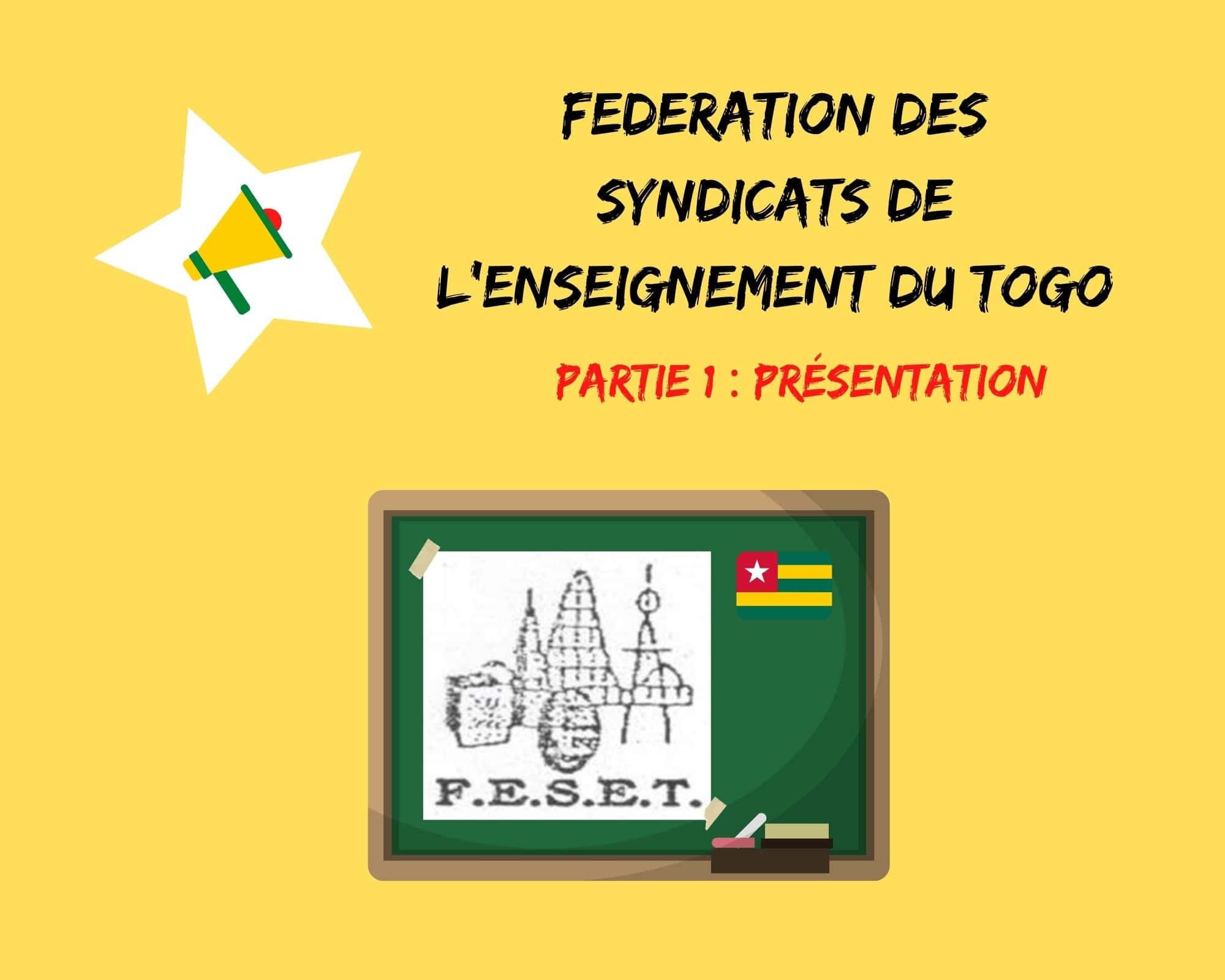 La parole aux syndicats : présentation de la Fédération des Syndicats de l'Enseignement du Togo