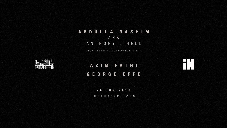 PARAFFIN SERIES 01 w/ ABDULLA RASHIM – 28 iyun