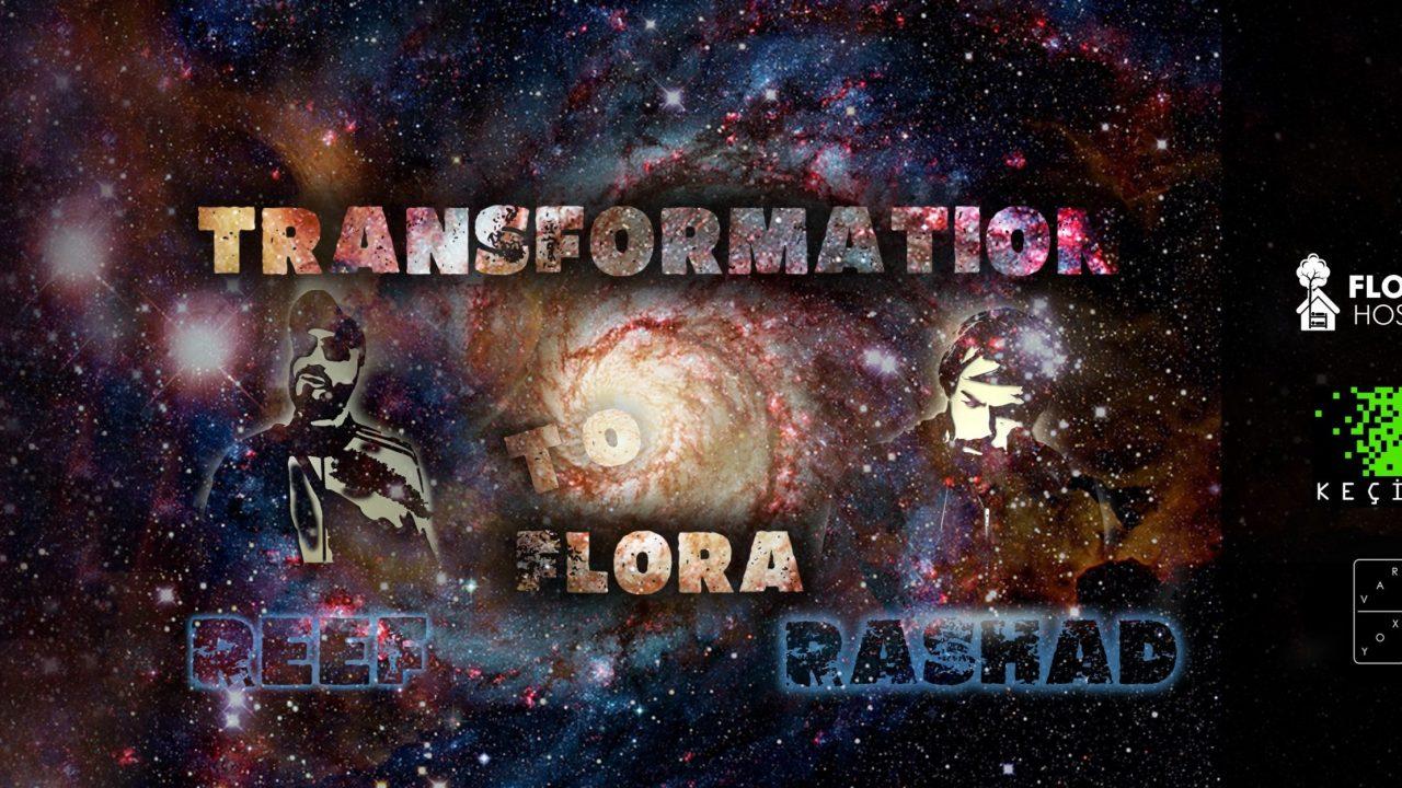 Transformation To Flora