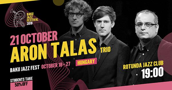 Aron Talas Trio – Bakı Caz Festivalı
