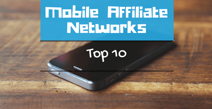 top mobile affiliate networks cpi