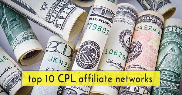 List of 10 best CPL Affiliate networks