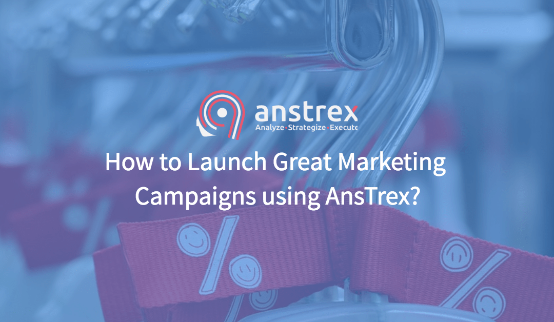 How to Launch Successful Advertising Campaigns using AnsTrex?