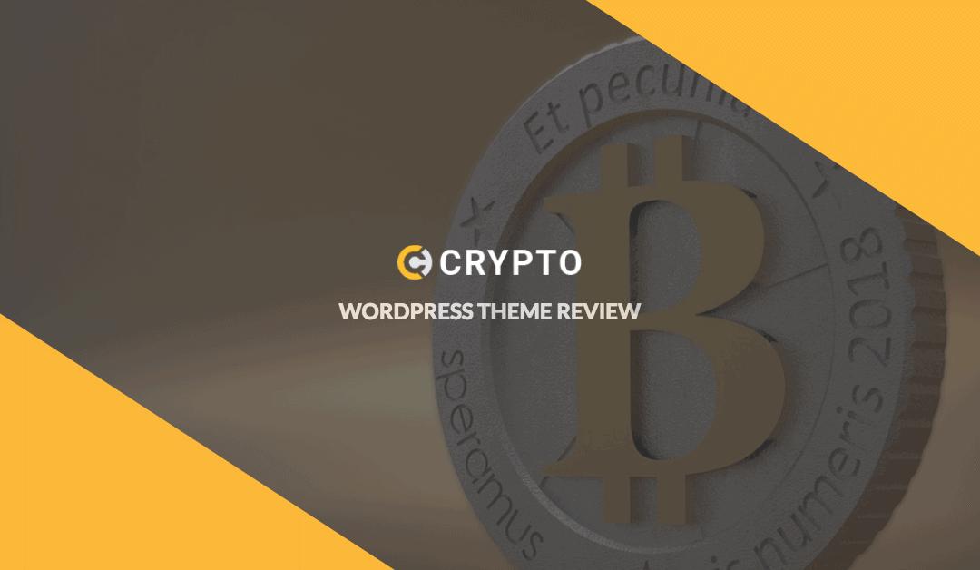 [New] Crypto WordPress Theme Review