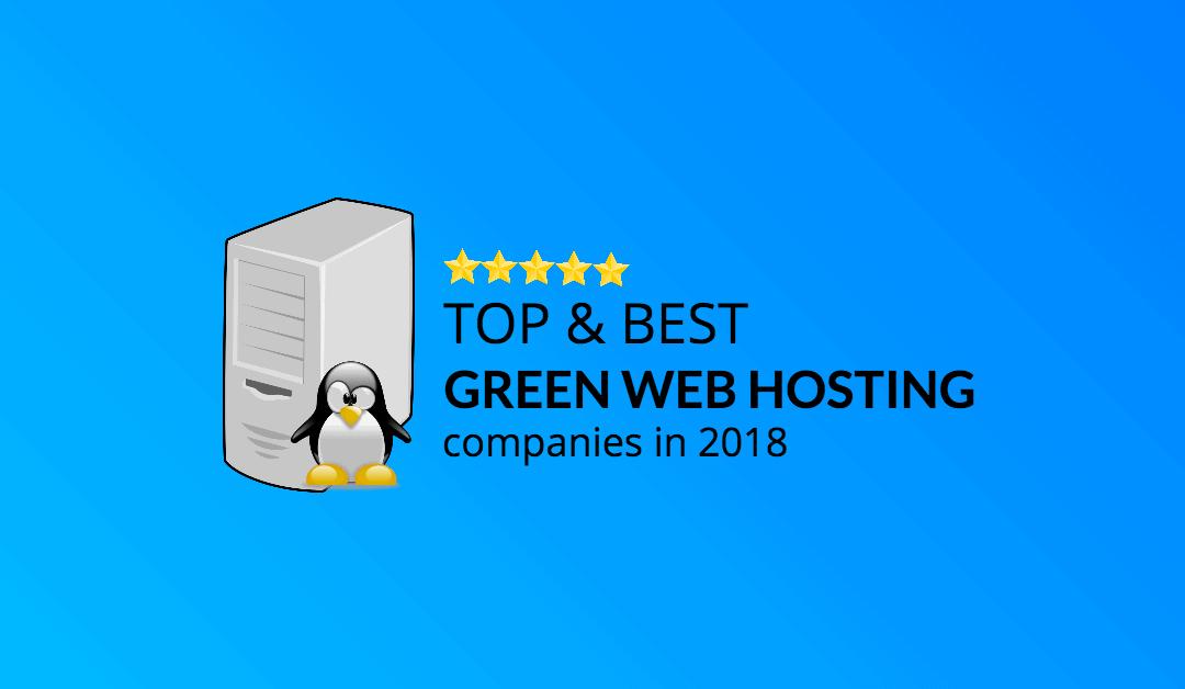 Best Green Web Hosting Companies of 2018