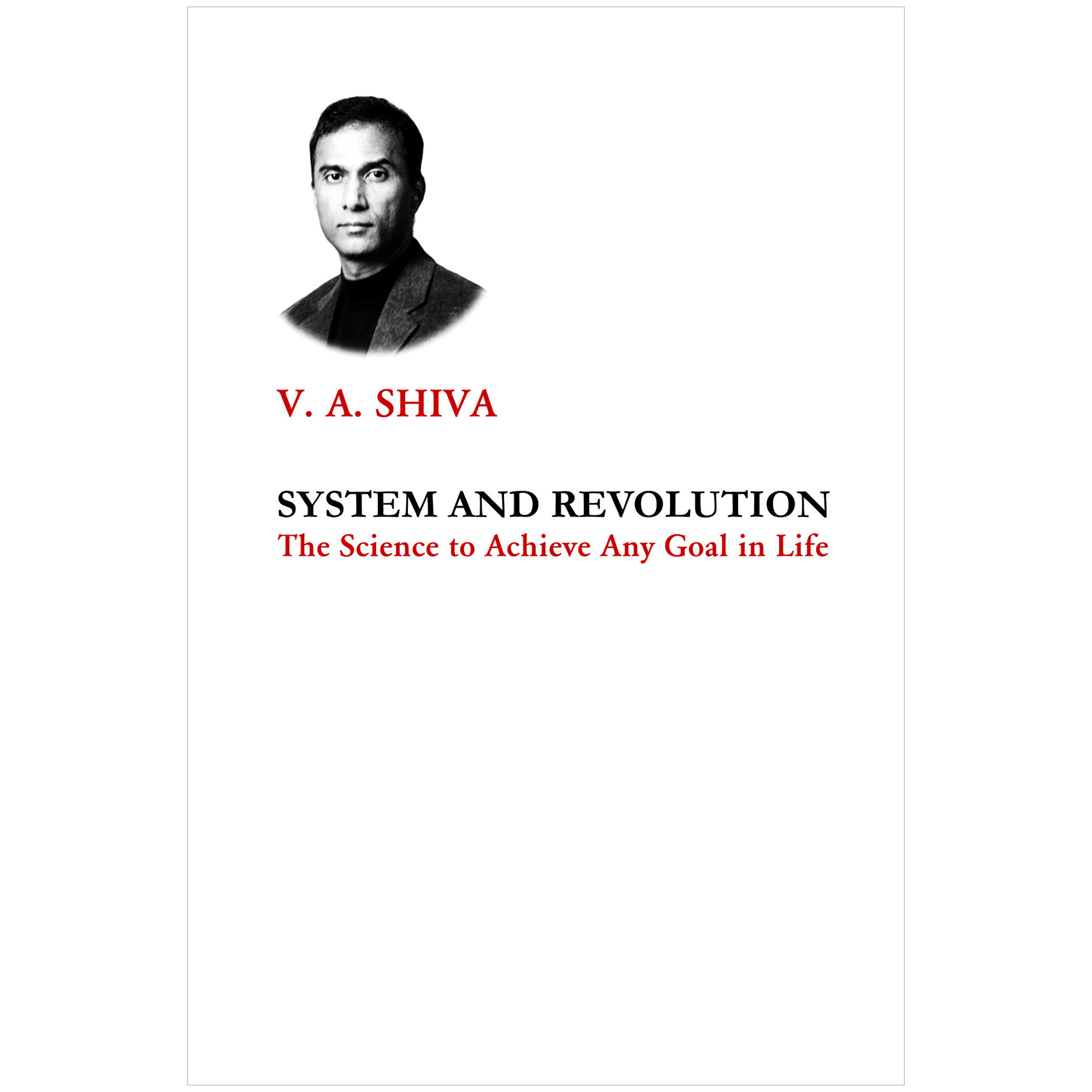 The System and Revolution