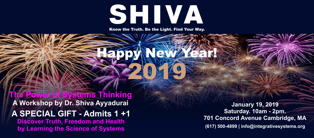 The Power Of Systems Thinking Workshop By Dr. Shiva Ayyadurai – Jan 19, 2019