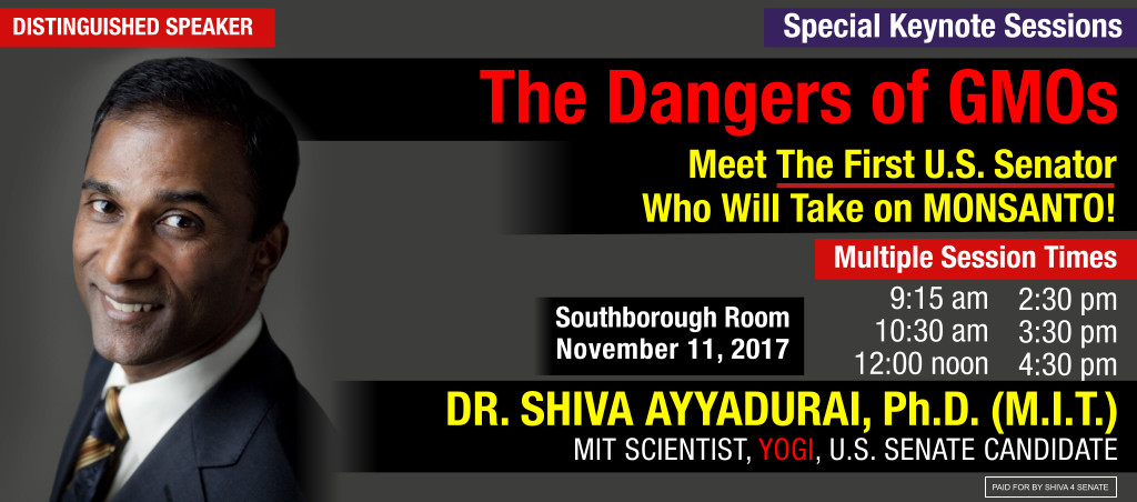 Special Lecture By Dr. Shiva Ayyadurai: The Dangers Of GMOs