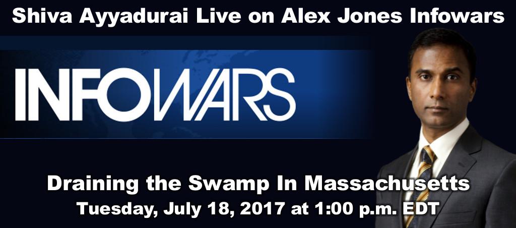 Shiva Ayyadurai Live On Alex Jones Infowars – Draining The Swamp In Massachusetts