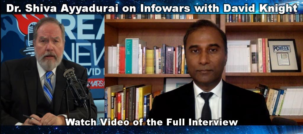 Dr. Shiva Ayyadurai On Real News With David Knight From Infowars